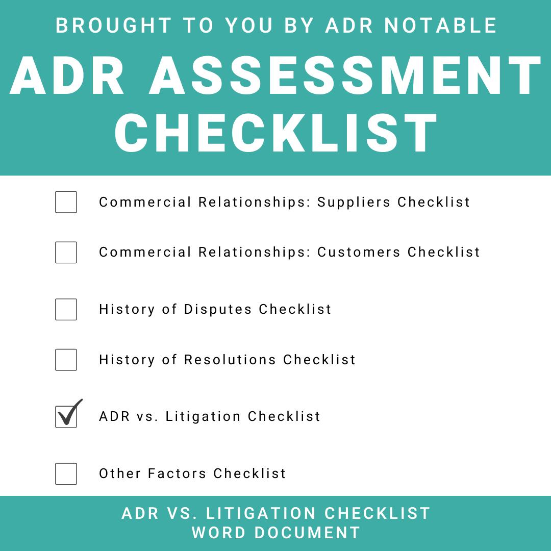 ADR Assessment Checklist - ADR vs. Litigation Word
