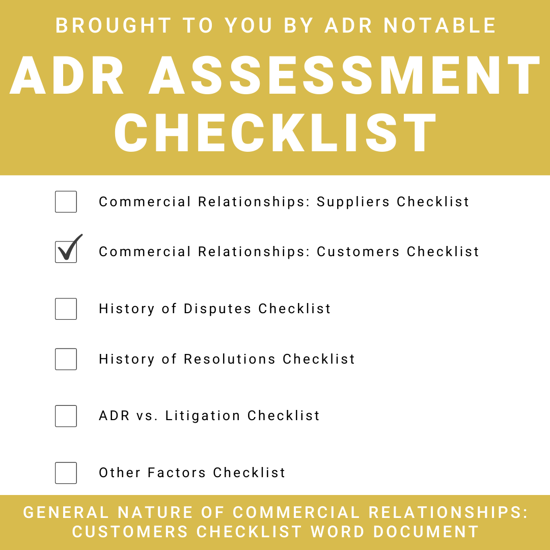 ADR Assessment Checklist - General Nature of Commercial Relationships - Customers Checklist