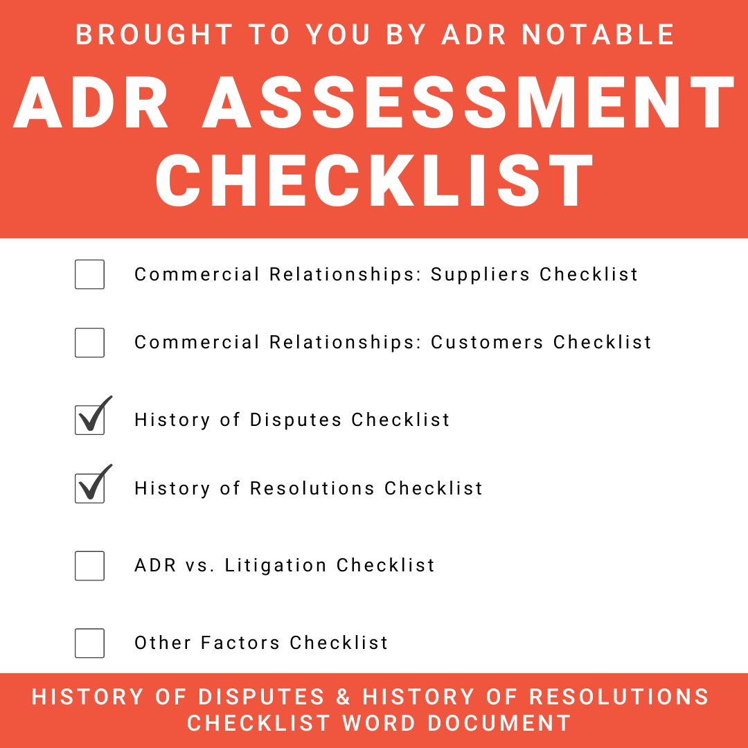 ADR Assessment Checklist - History of Disputes and History of Resolutions Checklists Word