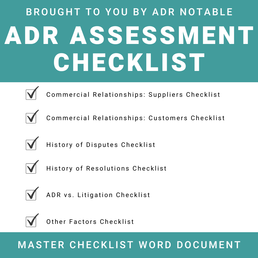 ADR Assessment Checklist - Master for Businesses to see if mediation or litigation is the right choice