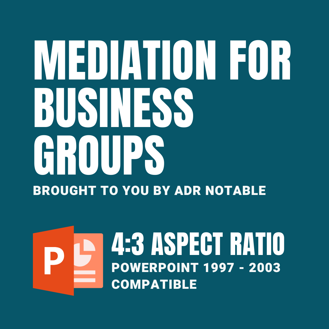 resources for mediators - Mediation for Business Groups PPT Compatible 4:3