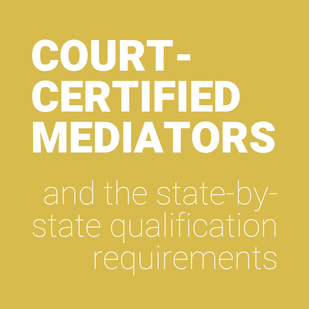 how to become a court-certified mediator state by state requirements